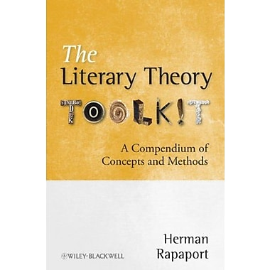 The Literary Theory Toolkit: A Compendium of Concepts and Methods, Used Book (9781405170475)