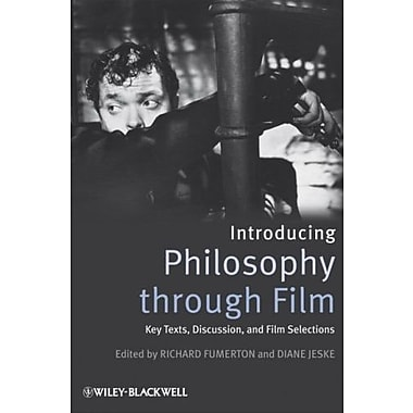 Introducing Philosophy Through Film: Key Texts, Discussion, and Film Selections, New Book (9781405171014)