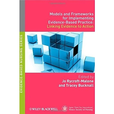 Models and Frameworks for Implementing Evidence-Based Practice: Linking Evidence to Action, Used Book (9781405175944)