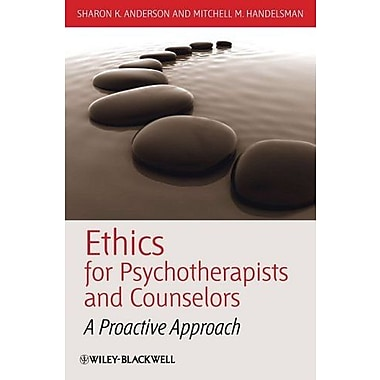 Ethics for Psychotherapists and Counselors: A Proactive Approach, Used Book (9781405177665)