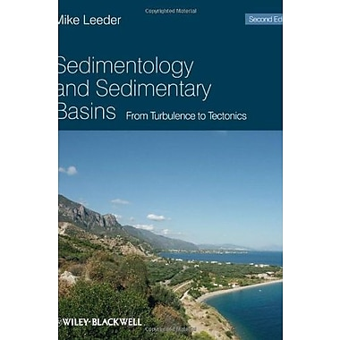 Sedimentology and Sedimentary Basins: From Turbulence to Tectonics, New Book (9781405177832)