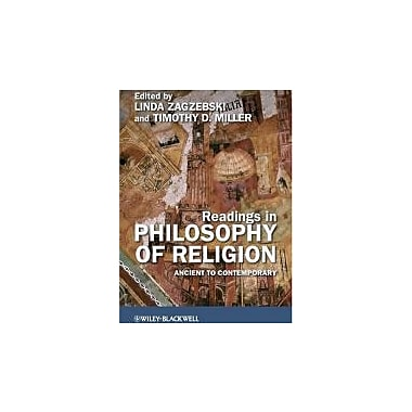 Readings in Philosophy of Religion: Ancient to Contemporary, New Book (9781405180917)