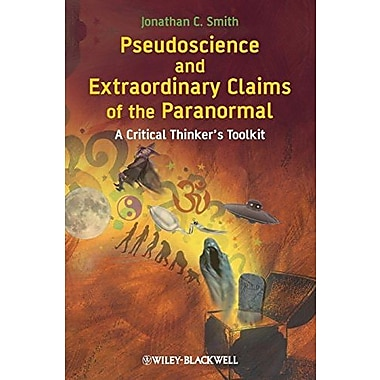 Pseudoscience and Extraordinary Claims of the Paranormal: A Critical Thinker's Toolkit, Used Book (9781405181228)