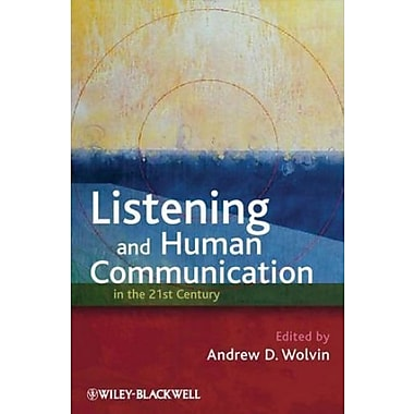 Listening and Human Communication in the 21st Century, New Book (9781405181648)