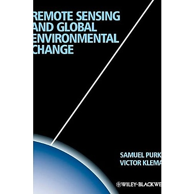 Remote Sensing and Global Environmental Change, New Book (9781405182256)