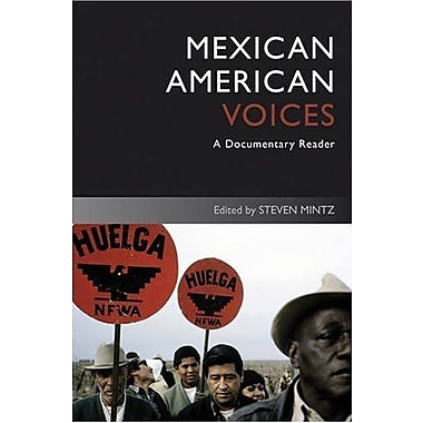 Mexican American Voices: A Documentary Reader, New Book (9781405182591)