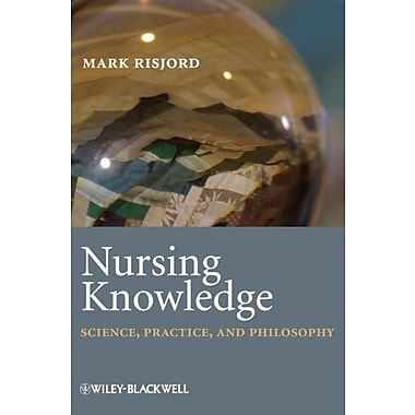 Nursing Knowledge: Science, Practice and Philosophy, Used Book (9781405184342)