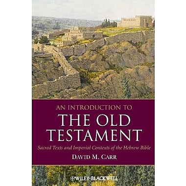An Introduction to the Old Testament: Sacred Texts and Imperial Contexts of the Hebrew Bible, Used Book (9781405184670)