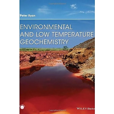 Environmental and Low Temperature Geochemistry, Used Book (9781405186124)