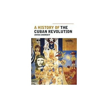 A History of the Cuban Revolution, New Book (9781405187732)