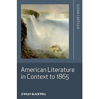American Literature in Context to 1865, New Book (9781405188630)