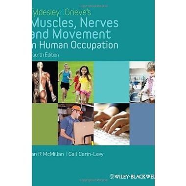 Tyldesley and Grieve's Muscles, Nerves and Movement in Human Occupation, Used Book (9781405189293)
