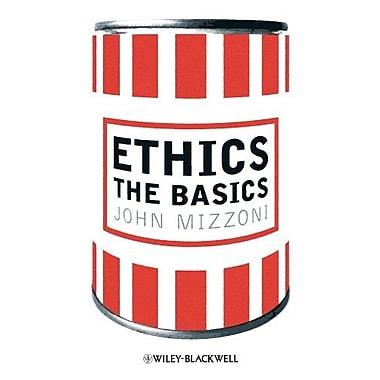 Ethics: The Basics, New Book (9781405189934)