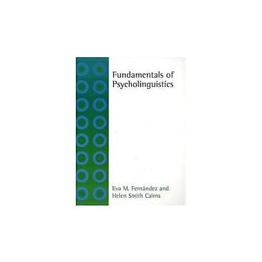 Fundamentals of Psycholinguistics, New Book (9781405191470)