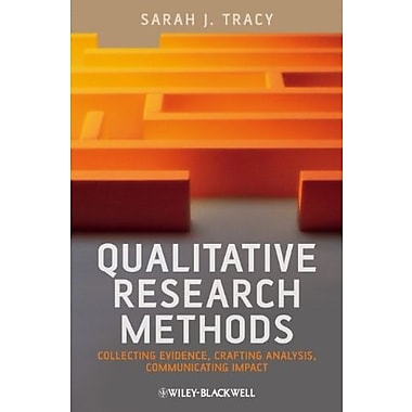 Qualitative Research Methods: Collecting Evidence, Crafting Analysis Communicating Impact, Used Book (9781405192026)
