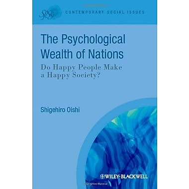 The Psychological Wealth of Nations: Do Happy People Make a Happy Society, New Book (9781405192101)