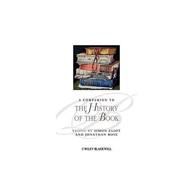 A Companion to the History of the Book, New Book (9781405192781)