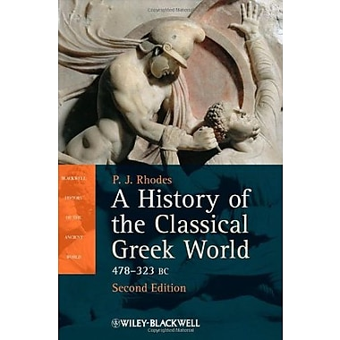 A History of the Classical Greek World: 478 - 323 BC, Used Book (9781405192866)