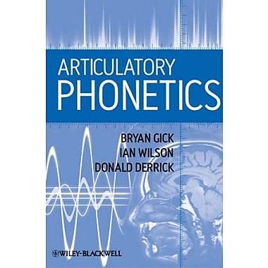 Articulatory Phonetics, New Book (9781405193207)