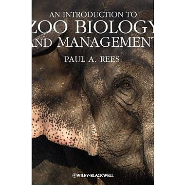 An Introduction to Zoo Biology and Management, New Book (9781405193504)