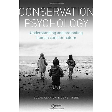 Conservation Psychology: Understanding and Promoting Human Care for Nature, Used Book (9781405194099)