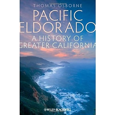Pacific Eldorado: A History of Greater California, Used Book (9781405194532)