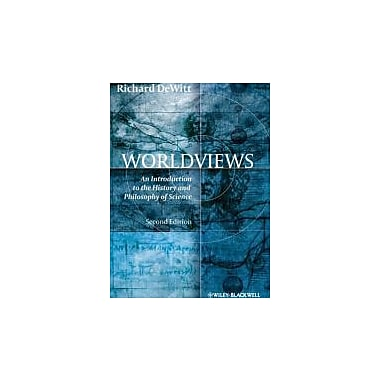 Worldviews: An Introduction to the History and Philosophy of Science, New Book (9781405195638)