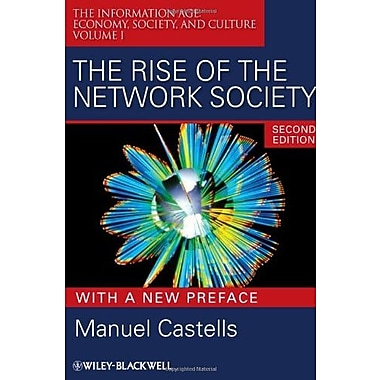 The Rise of the Network Society: The Information Age: Economy, Society and Culture Volume I, Used Book (9781405196864)