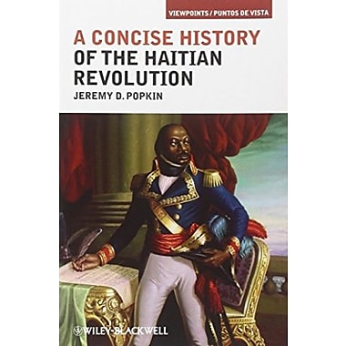 A Concise History of the Haitian Revolution, New Book (9781405198219)