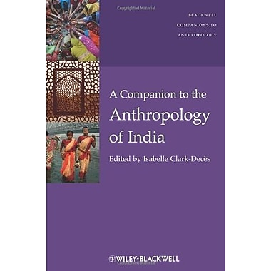 A Companion to the Anthropology of India, New Book (9781405198929)