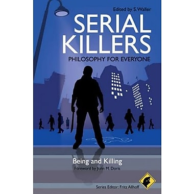 Serial Killers - Philosophy for Everyone: Being and Killing, New Book (9781405199636)