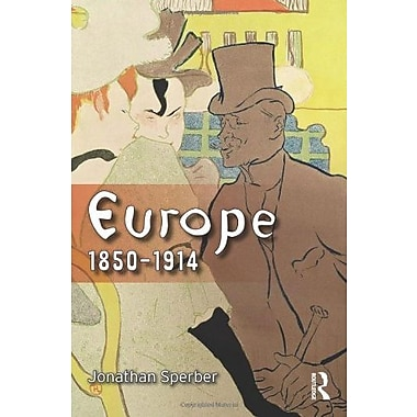 Europe 1850-1914: Progress, Participation and Apprehension, New Book (9781405801348)