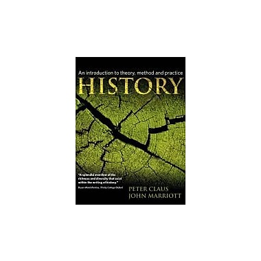 History: An Introduction to Theory, Method and Practice, Used Book (9781405812542)