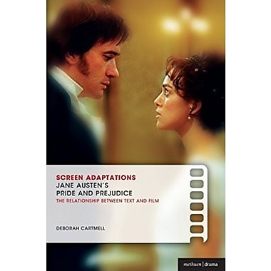 Screen Adaptations: Jane Austen's Pride & Prejudice: A Close Study of the Relationship between Text & Film, New Book
