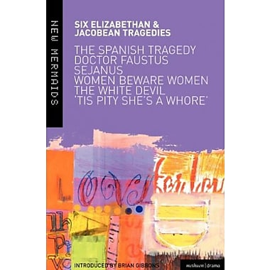 Elizabethan and Jacobean Tragedies: A New Mermaids Anthology, New Book (9781408107447)