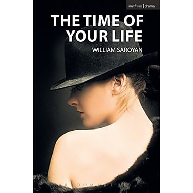 The Time of Your Life (Modern Plays), New Book (9781408113943)