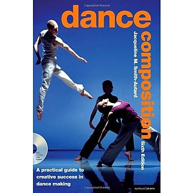 Dance Composition: A Practical Guide to Creative Success in Dance Making, Used Book (9781408115640)