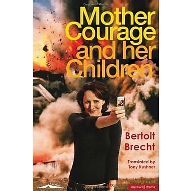 Mother Courage and Her Children (Methuen Drama Modern Plays) (9781408125755)