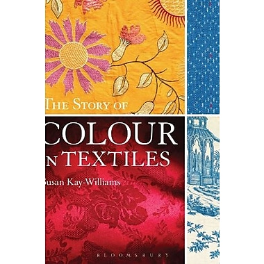 The Story of Colour in Textiles, Used Book (9781408134504)