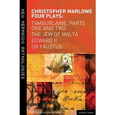 Marlowe: Four Plays: Tamburlaine, Parts One and Two, The Jew of Malta, Edward II and Dr Faustus (9781408149492), New Book