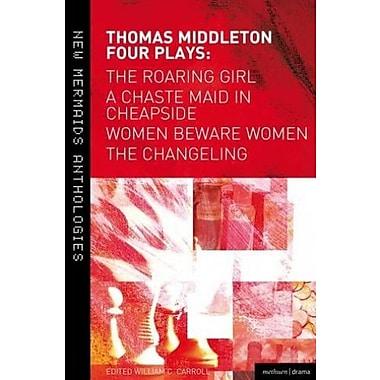 Thomas Middleton, Four Plays, New Book (9781408156582)