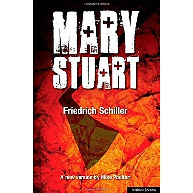 Mary Stuart (Modern Plays), New Book (9781408199930)