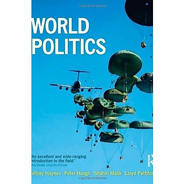 World Politics: International Relations and Globalisation in the 21st Century, Used Book (9781408204924)