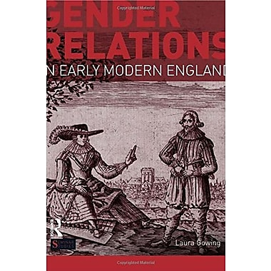 Gender Relations in Early Modern England (Seminar Studies), New Book (9781408225684)