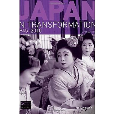 Japan in Transformation, 1945-2010 (Seminar Studies) (9781408234518)