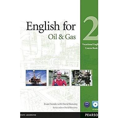 English for Oil & Gas 2 Course Book with CD-ROM (Vocational English Series) (9781408269954)