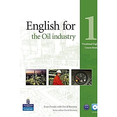 English for the Oil Industry 1 Course Book with CD-ROM (Vocational English Series), New Book (9781408269978)