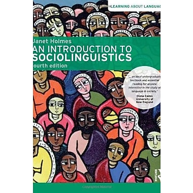 An Introduction to Sociolinguistics (Learning about Language) (9781408276747)