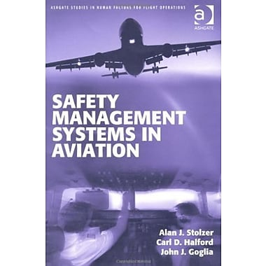 Safety Management Systems in Aviation (Ashgate Studies in Human Factors for Flight Operations), New Book (9781409412113)