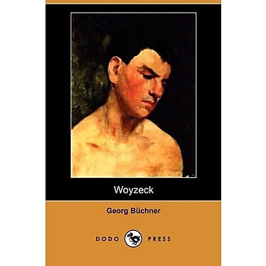 Woyzeck (Dodo Press) (German Edition), New Book (9781409927228)